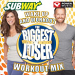 Free The Biggest Loser and SUBWAY© Workout Mix – Wake Up and Workout